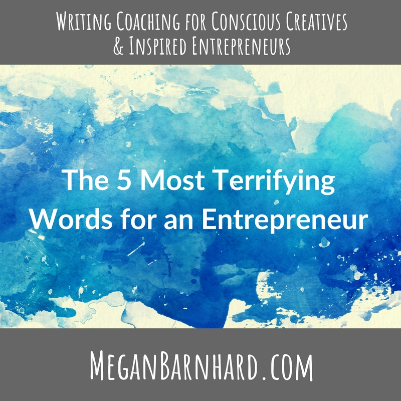 the 5 most terrifying words for an entrepreneur