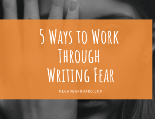 5 Ways to Work Through Writing Fear