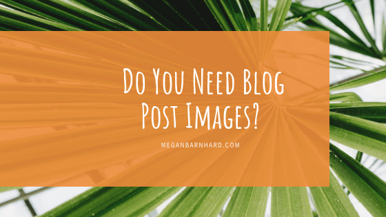 do you need blog post images header