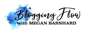 Megan-Barnhard-Blogging-Flow