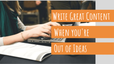 Create great business content for your blog even when you're all out of ideas using this simple, systematic brainstorming process.